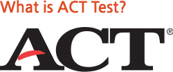 What is ACT Test?
